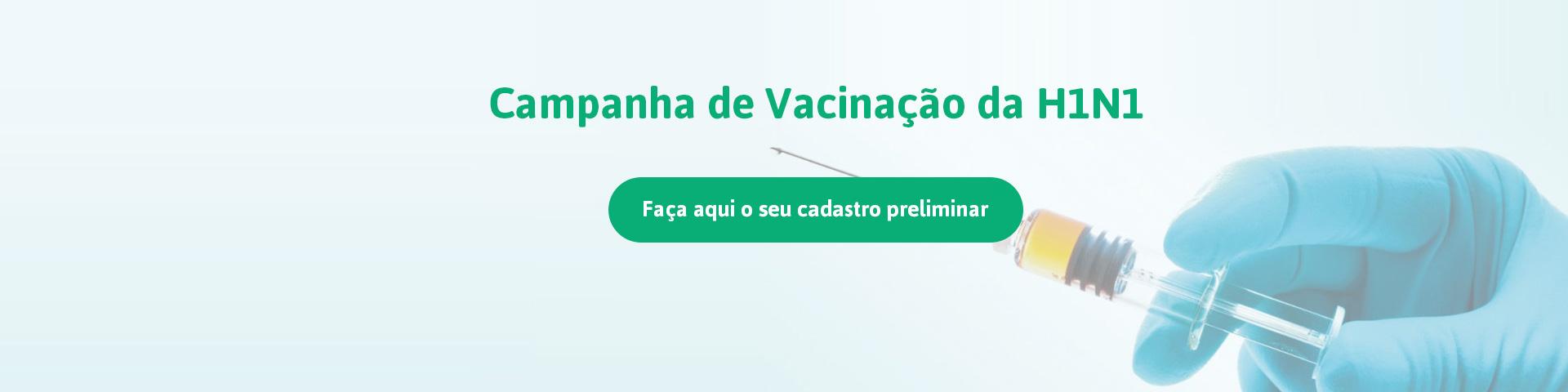 Campanha Vacinação H1N1